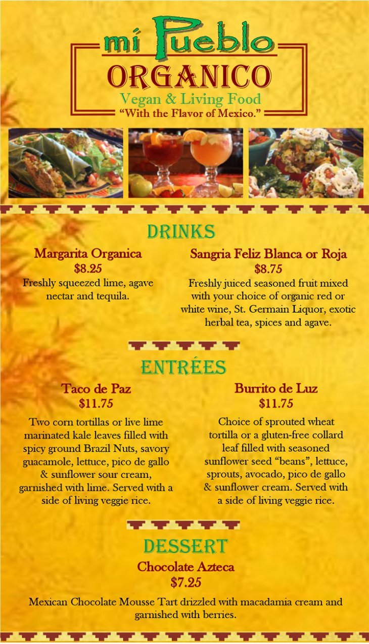 The Organic Menu of mi Pueblo Mexican Restaurant